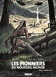 Les Pionniers du Nouveau Monde, Tome 16 - La vallée bleue