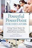 Powerful PowerPoint for Educators: Using Visual...