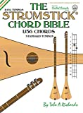 The Strumstick Chord Bible: D & G Tunings 1,156 Chords: FFHB45...