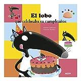 El lobo que celebraba su cumpleaños