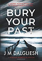 Bury Your Past (Hidden Norfolk)