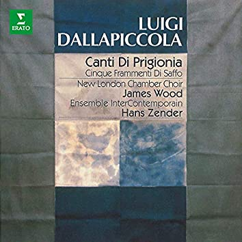 Dallapiccola: Canti di prigionia, Frammenti di Saffo ed altre opere vocali