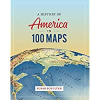 A History of America in 100 Maps【洋書】 [並行輸入品]