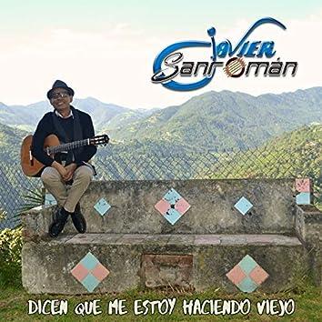 Dicen Que Me Estoy Haciendo Viejo (Single)