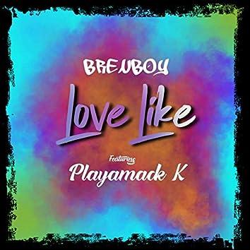 Love Like (feat. Playamack_k)
