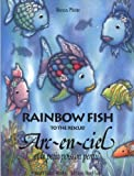 Arc-en-ciel et le petit poisson perdu - Edition bilingue Français-Anglais - North and South - 06/03/2002