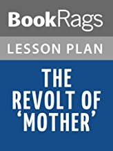 Lesson Plans The Revolt of 'Mother'