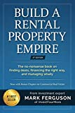 Real Estate Investing Books! - Build a Rental Property Empire: The no-nonsense book on finding deals, financing the right way, and managing wisely. (InvestFourMore Investor Series)