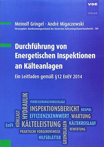 Durchführung von Energetischen Inspektionen an Kälteanlagen: Ein Leitfaden gemäß §12 EnEV 2014