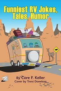 Funniest RV Jokes, Tales, Humor