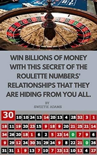 WIN BILLIONS OF MONEY WITH THIS SECRET OF ROULETTE NUMBERS' RELATIONSHIPS THAT THEY ARE HIDING FROM YOU ALL. (Vegas Ablaze Book 1) (English Edition)