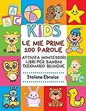 Le Mie Prime 100 Parole Attivita Montessori Libri Per Bambini Dizionario...