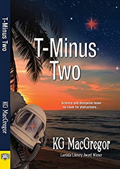 T-Minus Two by [KG MacGregor]