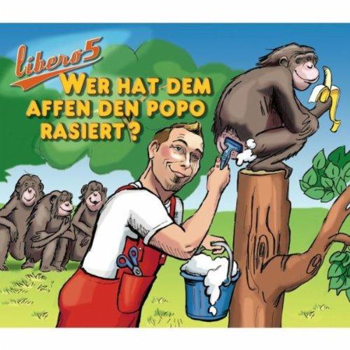 Wer Hat Dem Affen Den Popo Rasiert