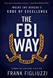 Image of The FBI Way: Inside the Bureau's Code of Excellence