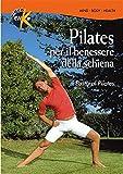Pilates per il benessere della schiena. Con DVD