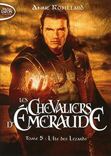 Les Chevaliers d'Emeraude - tome 5 L'Ile des lézards
