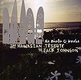 Na Mele O Keka: The Hawaiian Tribute To Jack Johnson
