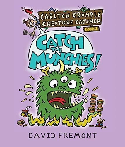 Carlton Crumple Creature Catcher 1: Catch the Munchies!