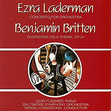 Laderman: Concerto for Orchestra - Britten: Diversions, Op. 21