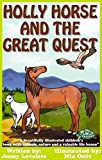 Kids Book: Holly Horse and the Great Quest: Girls & Boys Good Bedtime