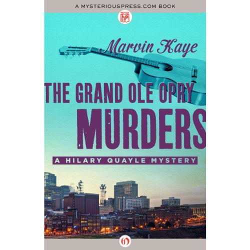 The Grand Ole Opry Murders                   By:                                                                                                                                 Marvin Kaye                               Narrated by:                                                                                                                                 Dina Pearlman                      Length: 5 hrs and 32 mins     Not rated yet     Overall 0.0