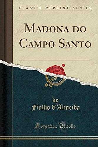 Madona do Campo Santo (Classic Reprint)