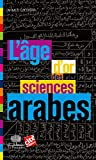 L'âge d'or des sciences arabes (Le collège t. 15) - Format Kindle - 7,99 €