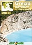 Grecia in Camper GR-01: Itinerari scelti per Camperisti (Itinerari in Camper - Grecia Vol. 1)