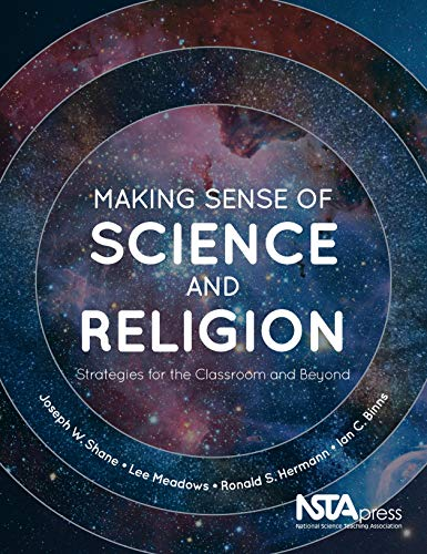 Compare Textbook Prices for Making Sense of Science and Religion: Strategies for the Classroom and Beyond - PB447X  ISBN 9781681405766 by Joseph W. Shane,Lee Meadows,Ronald S. Hermann,Ian C. Binns
