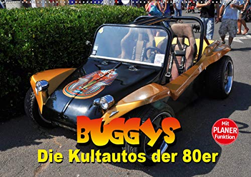 Buggys - die Kultautos der 80er (Wandkalender 2021 DIN A2 quer)