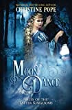 Moon Dance (Tales of the Latter Kingdoms, Band 8)