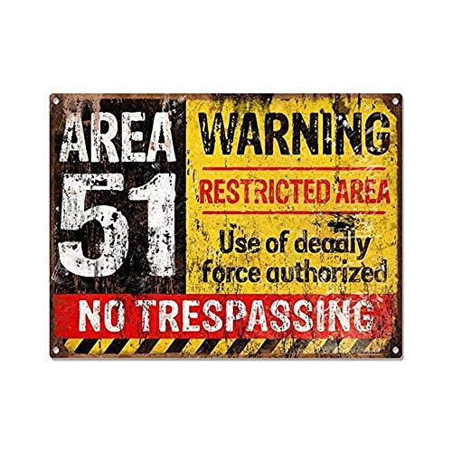 Area 51 No Trespassing Military Vintage Metal Sign Aluminum Sign 12 x 8 Inches
