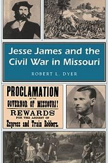 Jesse James and the Civil War in Missouri (Missouri Heritage Readers Book 1)