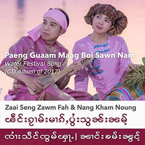 Zaai Seng Zawm Fah and Nang Kham Noung