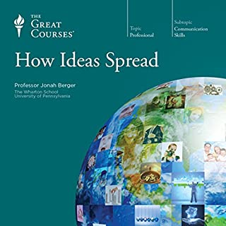How Ideas Spread                   Written by:                                                                                                                                 Jonah Berger,                                                                                        The Great Courses                               Narrated by:                                                                                                                                 Jonah Berger                      Length: 5 hrs and 53 mins     2 ratings     Overall 4.5