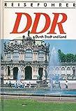 Reiseführer DDR - Durch Stadt und Land