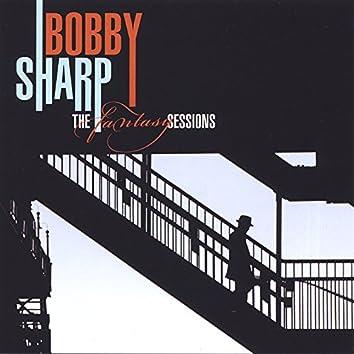 Bobby Sharp - The Fantasy Sessions