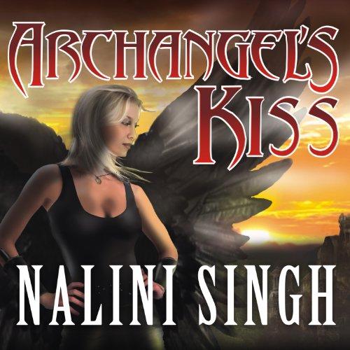 Archangel's Kiss: Guild Hunter, Book 2