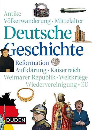 Deutsche Geschichte: Von der Antike bis heute