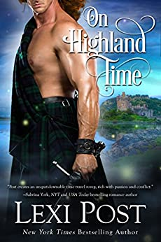 On Highland Time (Time Weavers, Inc. Book 1) by [Lexi Post]