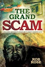 The Grand Scam: How Barry Tannenbaum Conned South Africa's Business Elite