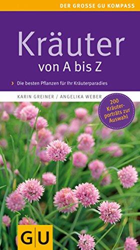 Kräuter von A bis Z (Gartengestaltung)