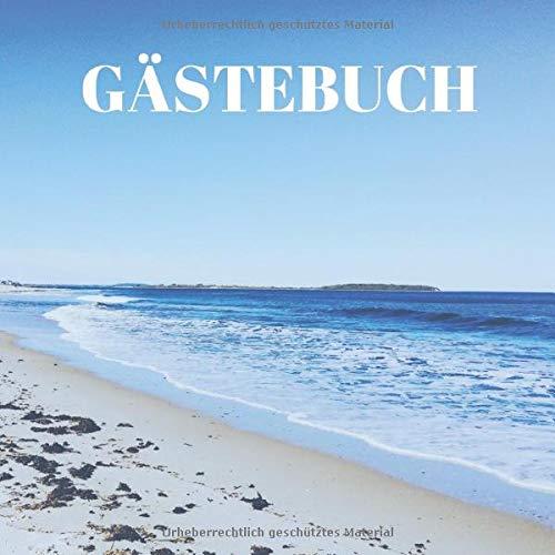 Gästebuch: für Ferienwohnung, Ferienhaus, Hotel, AirBnB, Gästehaus, Ferien oder fürs Klo.