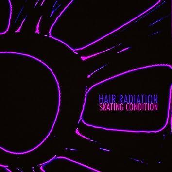 Hair Radiation