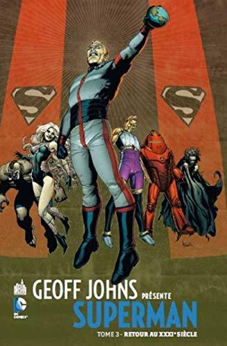 Geoff Johns présente Superman tome 3