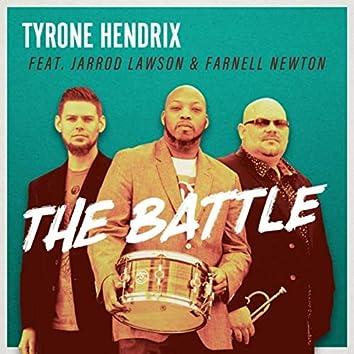 The Battle (feat. Jarrod Lawson & Farnell Newton)
