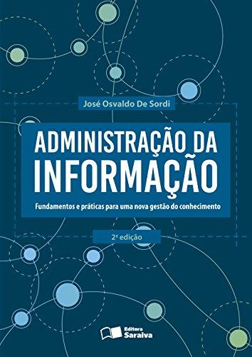 Administração da informação: Fundamentos e práticas para uma nova gestão do conhecimento