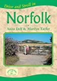 Drive and Stroll in Norfolk (Drive & Stroll)