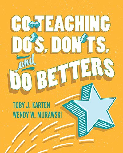 Compare Textbook Prices for Co-Teaching Do's, Don'ts, and Do Betters Illustrated Edition ISBN 9781416629184 by Karten, Toby J.,Murawski, Wendy W.